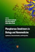 Phosphorous Dendrimers in Biology and Nanomedicine