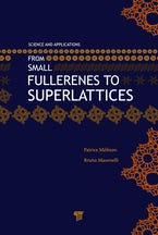 From Small Fullerenes to Superlattices