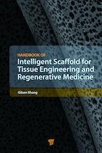 Handbook of Intelligent Scaffolds for Tissue Engineering and Regenerative Medicine
