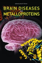 Brain Diseases and Metalloproteins