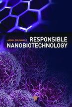Responsible Nanobiotechnology