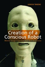 Creation of a Conscious Robot