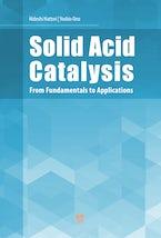 Solid Acid Catalysis