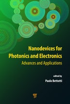 Nanodevices for Photonics and Electronics