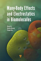 Many-Body Effects and Electrostatics in Biomolecules