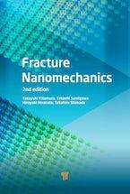Fracture Nanomechanics (2nd Edition)