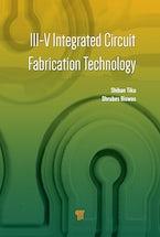 III-V Integrated Circuit Fabrication Technology
