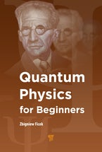 Quantum Mechanics for Beginners