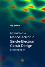 Introduction to Nanoelectronic Single-Electron Circuit Design (Second Edition)