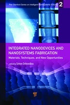 Integrated Nanodevice and Nanosystem Fabrication