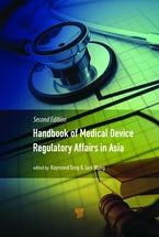 Handbook of Medical Device Regulatory Affairs in Asia (Second Edition)