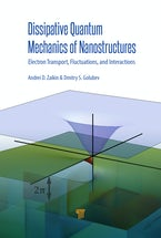 Dissipative Quantum Mechanics of Nanostructures