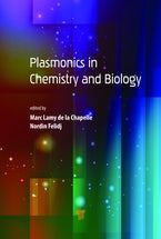 Plasmonics in Chemistry and Biology