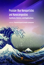 Prussian Blue-Type Nanoparticles and Nanocomposites