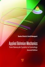 Applied Bohmian Mechanics (Second Edition)
