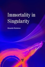 Immortality in Singularity