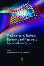 Graphene-Based Terahertz Electronics and Plasmonics