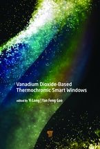 Vanadium Dioxide–Based Thermochromic Smart Windows