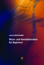 Micro- and Nanofabrication for Beginners