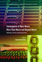 Convergence of More Moore, More than Moore and Beyond Moore