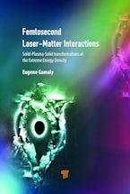 Femtosecond Laser–Matter Interactions (Second Edition)