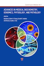 Advances in Medical Biochemistry, Genomics, Physiology, and Pathology