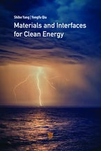 Materials and Interfaces for Clean Energy