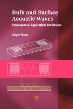Bulk and Surface Acoustic Waves