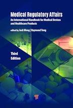 Medical Regulatory Affairs (Third Edition)